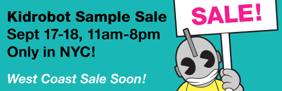 Kidrobot Sample Sale NYC!