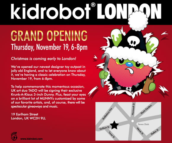 Kidrobot London – Opening November 2009!