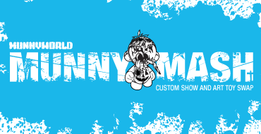 MUNNY MASH - Custom Show & Art Toy Swap At KRBLDR