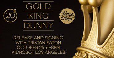 TONIGHT! 20-inch Gold King Dunny Release & Signing With Tristan Eaton At KRLA