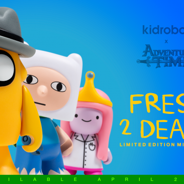 Kidrobot x Adventure Time Fresh To Death Mini Series Available Now!