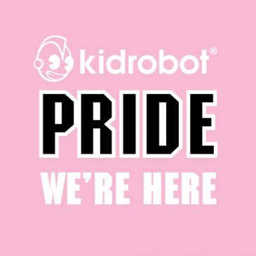 Kidrobot LGBTQ Pride Collection Celebrating LOVE & Projects That Make Us PROUD
