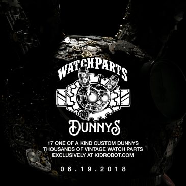 17 Watch Parts Dunnys Customs Coming to Kidrobot.com 06.19.2018