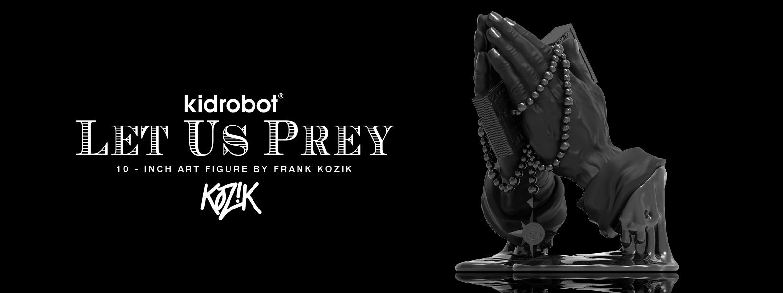 "Kidrobot unveils the Black Matte edition of ""Let Us Prey"" by Frank Kozik"